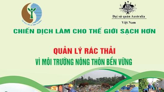 Chiến dịch Làm cho thế giới sạch hơn 2018: 'Quản lý rác thải vì môi trường nông thôn bền vững'